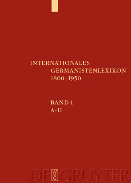 Internationales Germanistenlexikon 1800-1950 als Buch