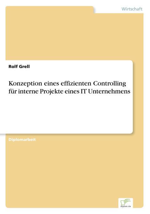 Konzeption eines effizienten Controlling für in...