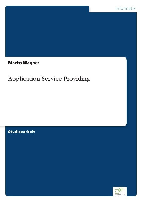 Application Service Providing als Buch (gebunden)