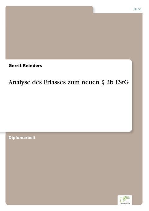 Analyse des Erlasses zum neuen § 2b EStG als Buch (gebunden)