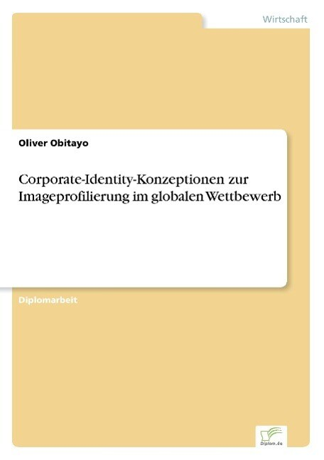 Corporate-Identity-Konzeptionen zur Imageprofil...