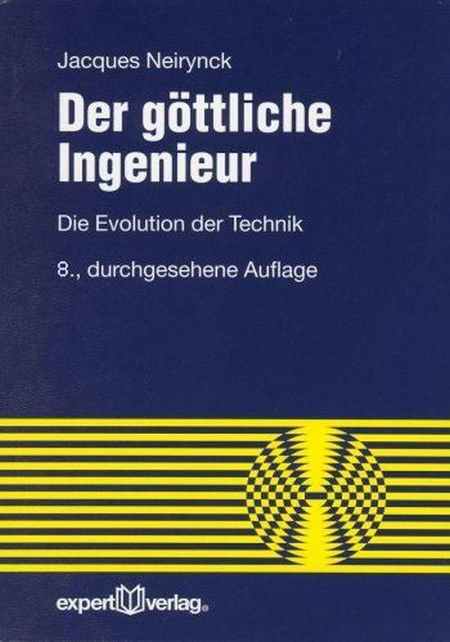 Der göttliche Ingenieur als Buch von Jacques Ne...