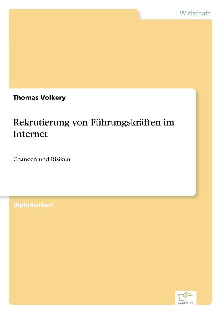 Rekrutierung von Führungskräften im Internet als Buch (gebunden)