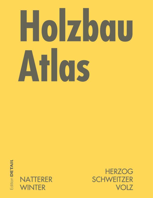 Holzbau Atlas als Buch
