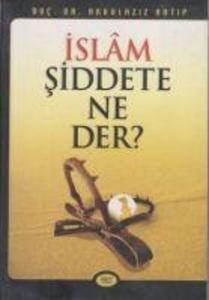 Islam Siddete Ne Der als Taschenbuch