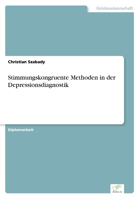 Stimmungskongruente Methoden in der Depressionsdiagnostik als Buch (gebunden)