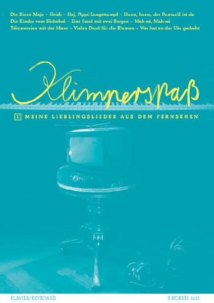 Klimper-Spaß 1. Meine Lieblingslieder aus dem Fernsehen für Klavier / Keybord als Buch