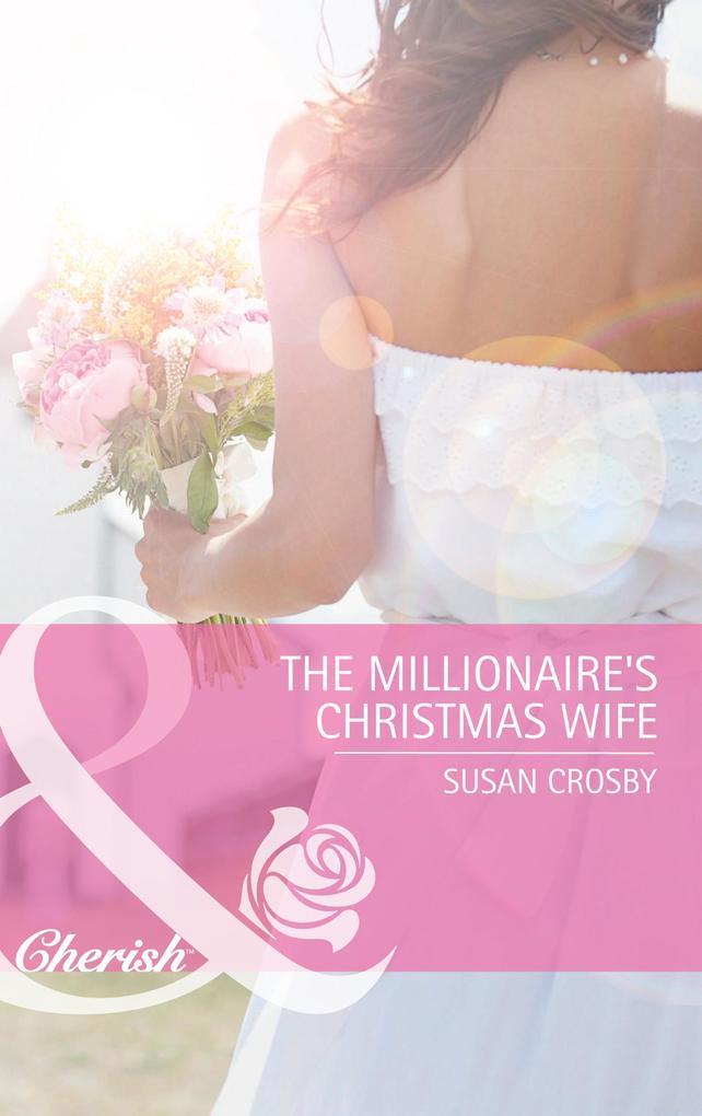 The Millionaire's Christmas Wife (Mills & Boon Cherish) als eBook epub