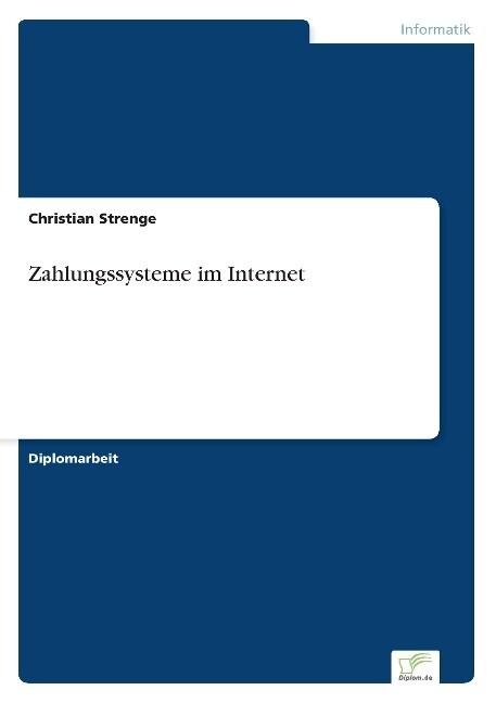 Zahlungssysteme im Internet als Buch von Christ...