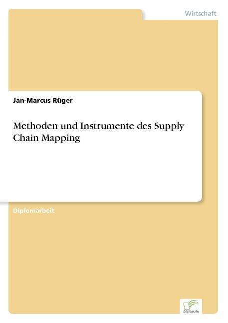 Methoden und Instrumente des Supply Chain Mapping als Buch (gebunden)