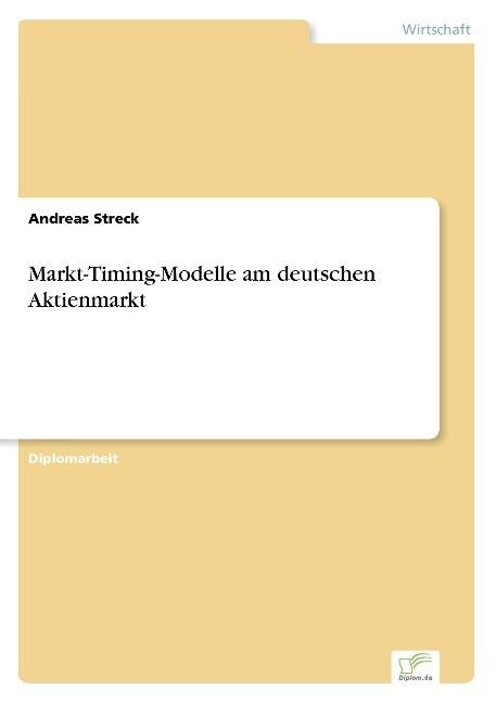 Markt-Timing-Modelle am deutschen Aktienmarkt als Buch (gebunden)