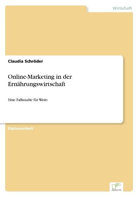 Online-Marketing in der Ernährungswirtschaft als Buch (gebunden)