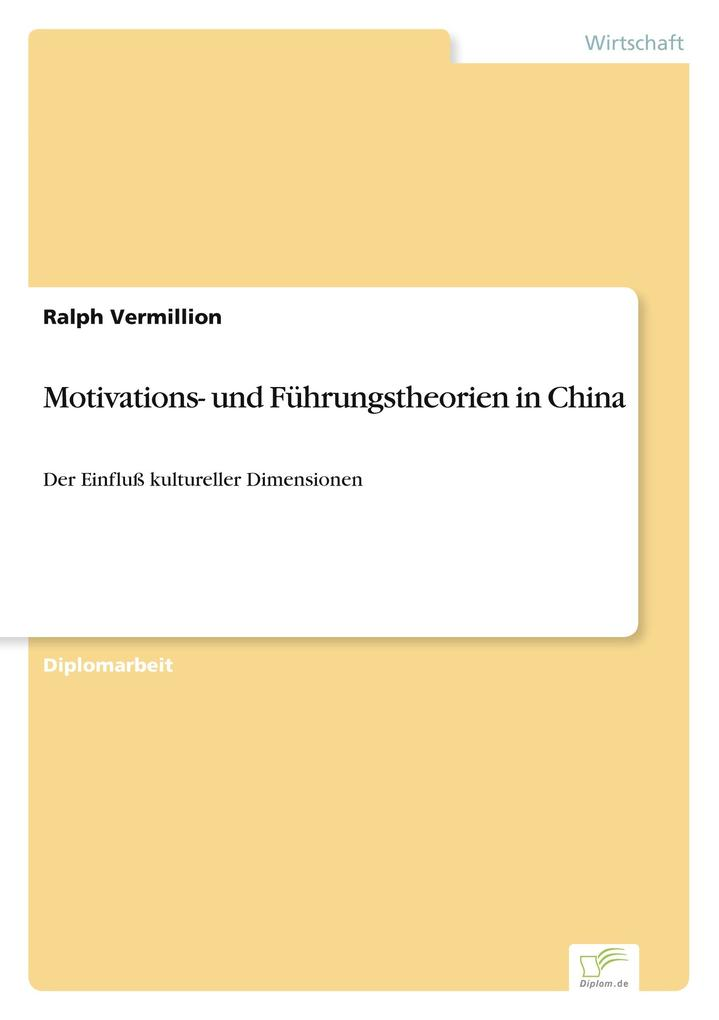Motivations- und Führungstheorien in China als ...