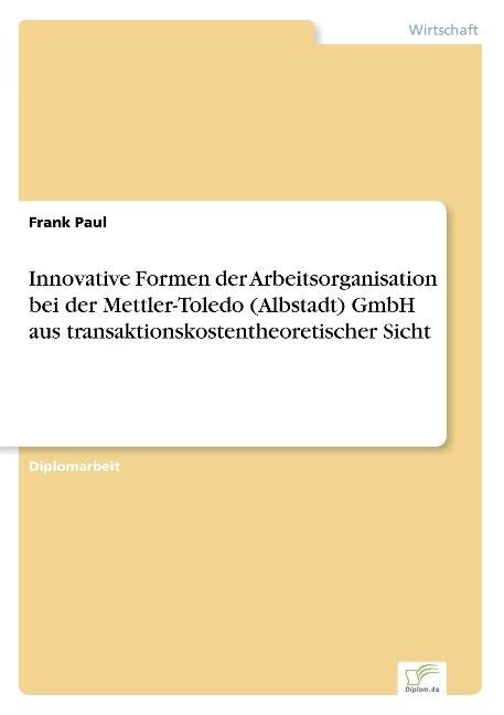 Innovative Formen der Arbeitsorganisation bei d...