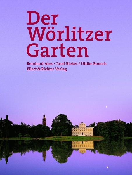 Der Wörlitzer Garten. Eine Bildreise als Buch