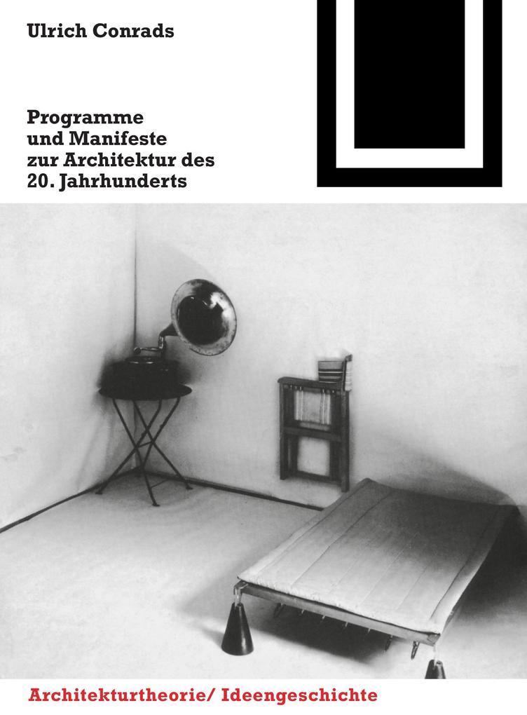 Programme und Manifeste zur Architektur des 20. Jahrhunderts als Buch