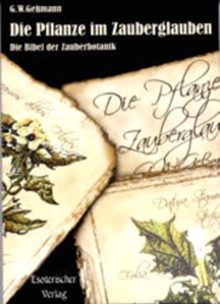 Die Pflanze im Zauberglauben als Buch