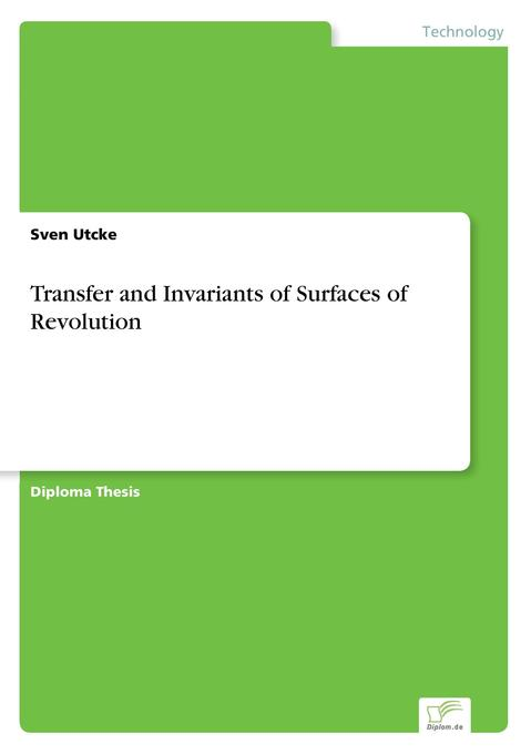 Transfer and Invariants of Surfaces of Revolution als Buch (gebunden)