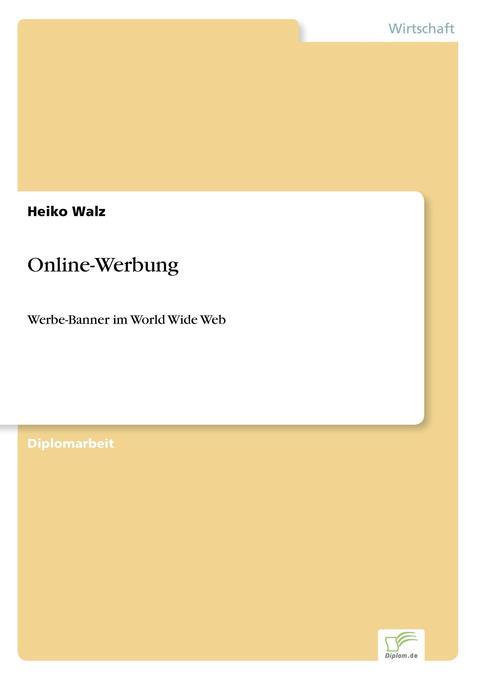 Online-Werbung als Buch von Heiko Walz