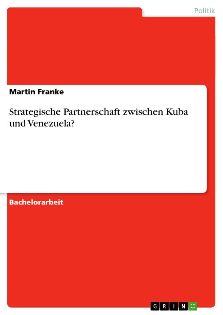Strategische Partnerschaft zwischen Kuba und Venezuela? als Buch (gebunden)
