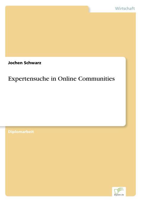 Expertensuche in Online Communities als Buch (gebunden)