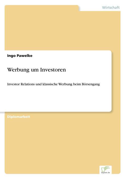 Werbung um Investoren als Buch von Ingo Pawelke