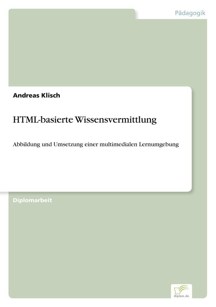 HTML-basierte Wissensvermittlung als Buch von A...