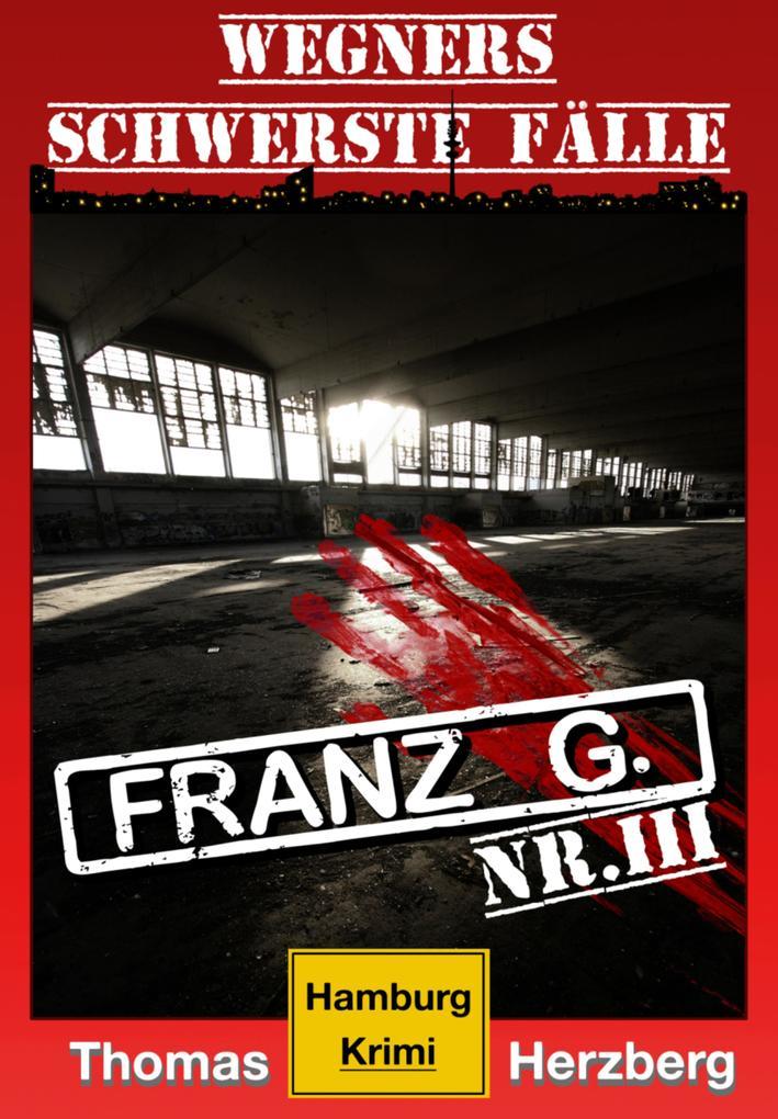 Franz G. als eBook