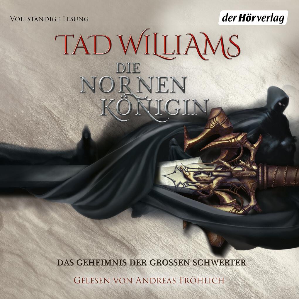 Das Geheimnis der großen Schwerter 03. Die Nornenkönigin als Hörbuch Download