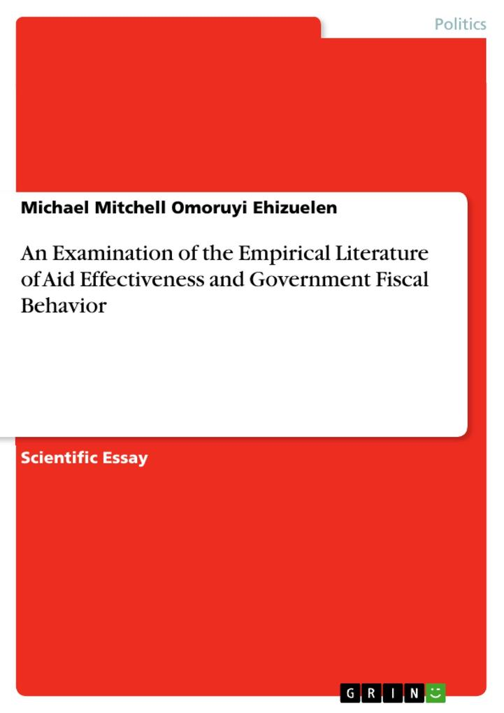 An Examination of the Empirical Literature of Aid Effectiveness and Government Fiscal Behavior als eBook pdf
