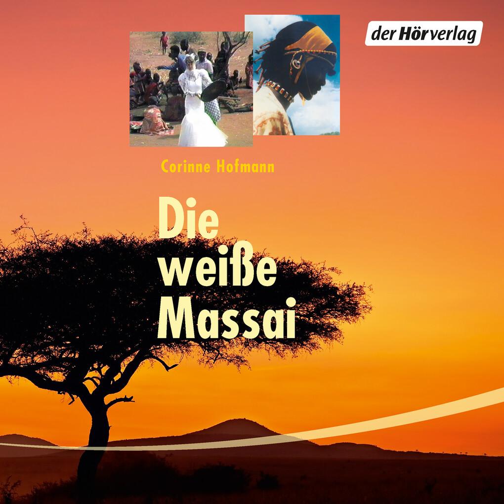 Die weiße Massai als Hörbuch Download