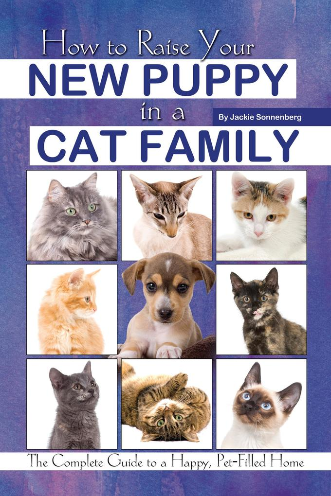 How to Raise Your New Puppy in a Cat Family als...