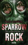 Sparrow Rock - Der schleichende Tod