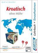 Assimil Kroatisch ohne Mühe. Lehrbuch + 3 Audio-CDs + 1 mp3-CD