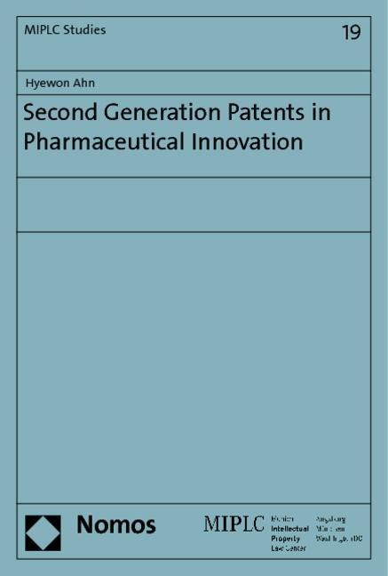 Second Generation Patents in Pharmaceutical Inn...