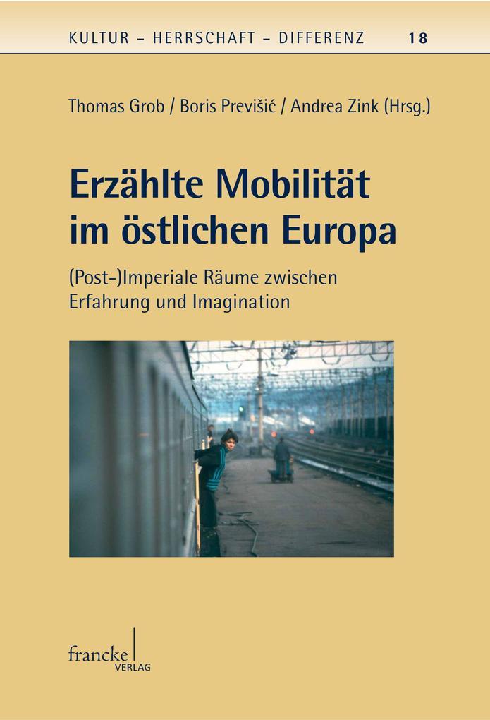 Erzählte Mobilität im östlichen Europa als eBook pdf