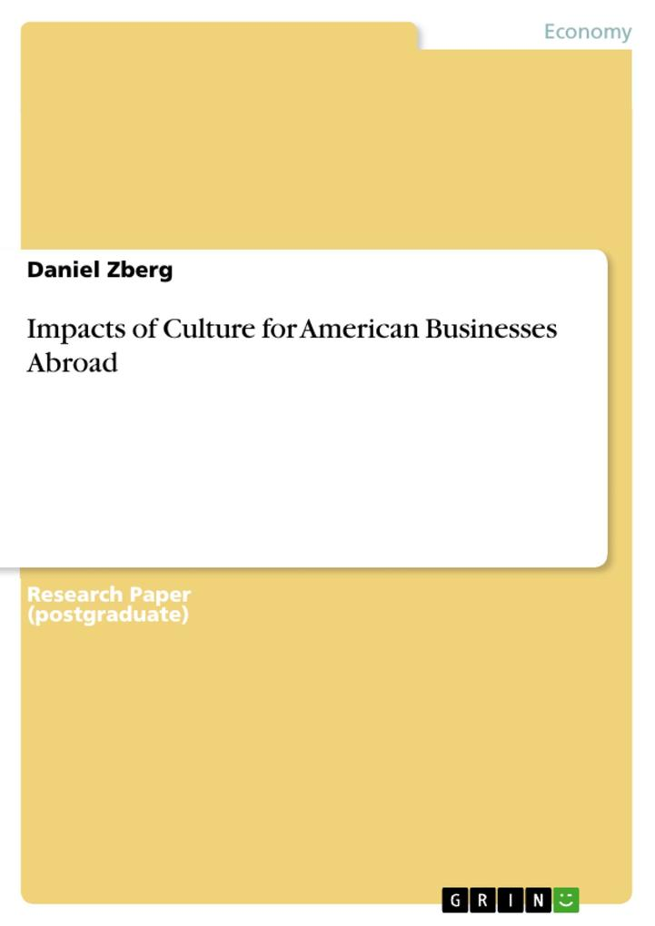 Impacts of Culture for American Businesses Abroad als eBook pdf