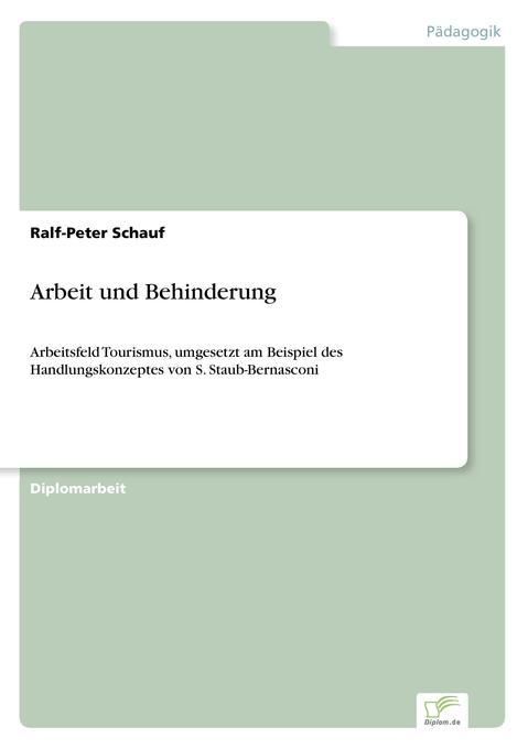 Arbeit und Behinderung als Buch von Ralf-Peter ...