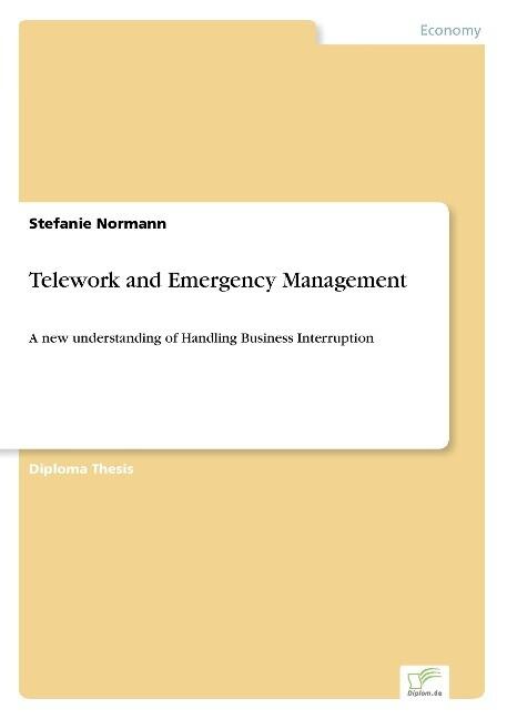 Telework and Emergency Management als Buch (kartoniert)
