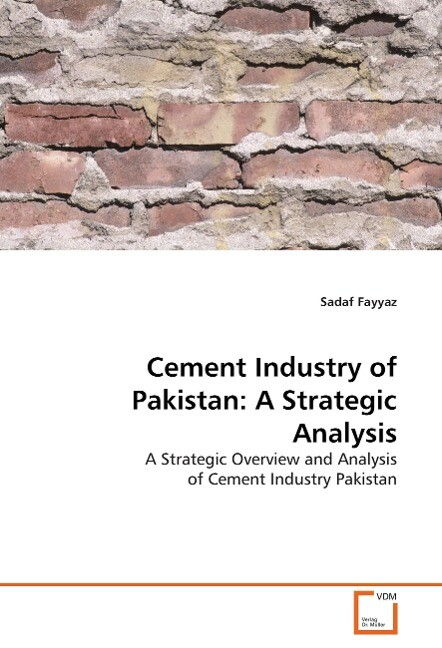 Cement Industry of Pakistan: A Strategic Analysis als Buch (gebunden)