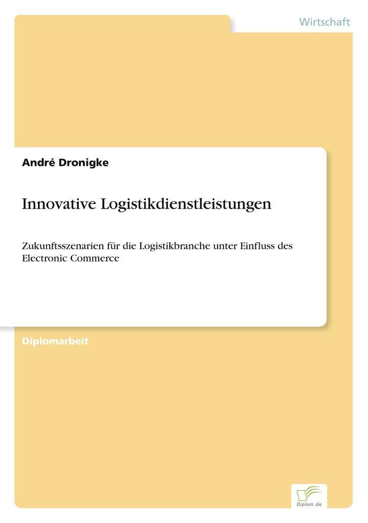 Innovative Logistikdienstleistungen als Buch vo...
