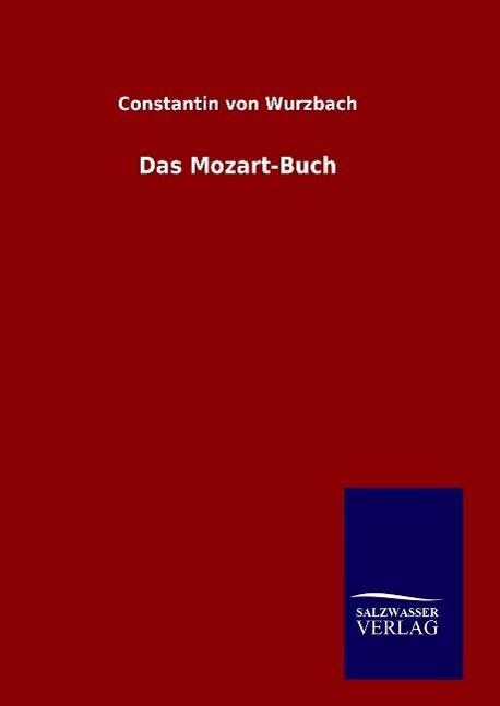 Das Mozart-Buch als Buch (gebunden)