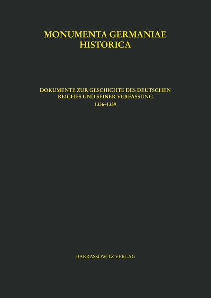 Dokumente zur Geschichte des Deutschen Reiches und seiner Verfassung (1336-1339) als Buch (gebunden)