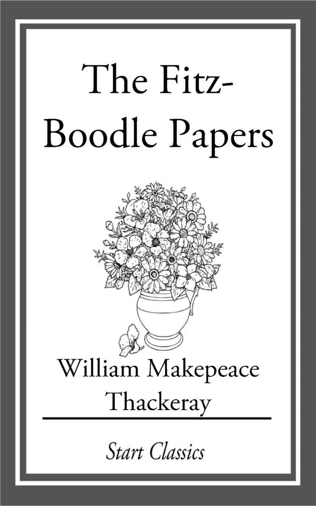 The Fitz-Boodle Papers als eBook epub