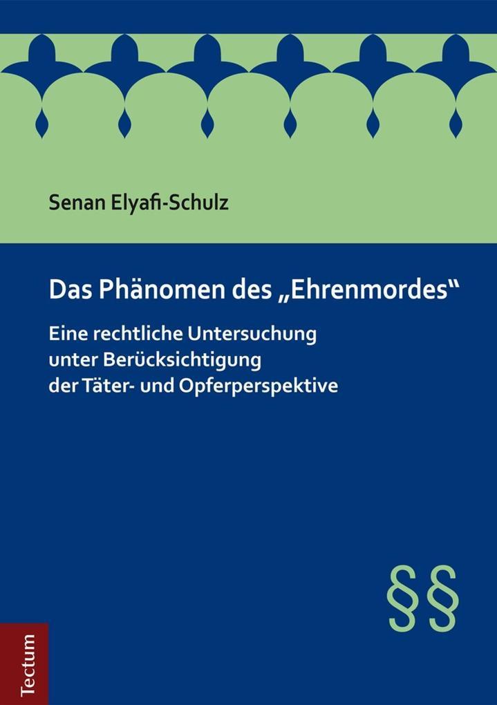 Das Phänomen des Ehrenmordes als eBook Download...