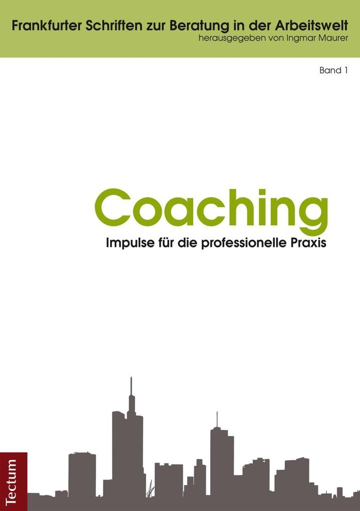Coaching - Impulse für die professionelle Praxis als eBook pdf