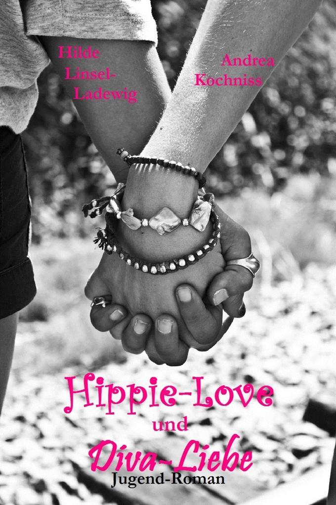 Hippie-Love und Diva-Liebe als eBook Download v...