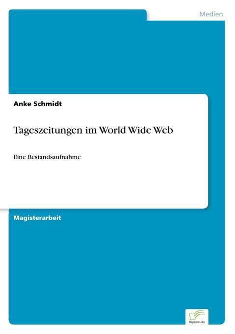 Tageszeitungen im World Wide Web als Buch von A...