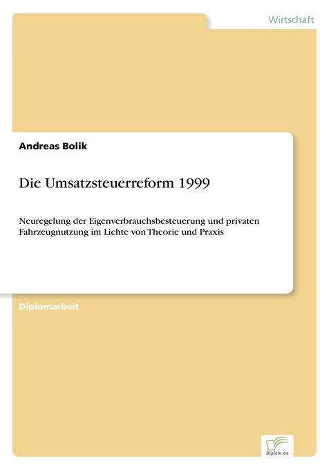 Die Umsatzsteuerreform 1999 als Buch (gebunden)