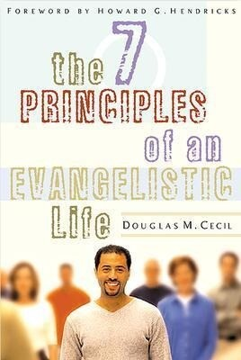 The 7 Principles of an Evangelistic Life als Taschenbuch